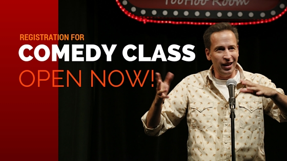 registration for comedy class open now