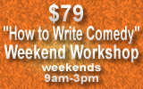 How To Write Comedy Weekend Workshop