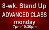advanced comedy class la - Monday nights