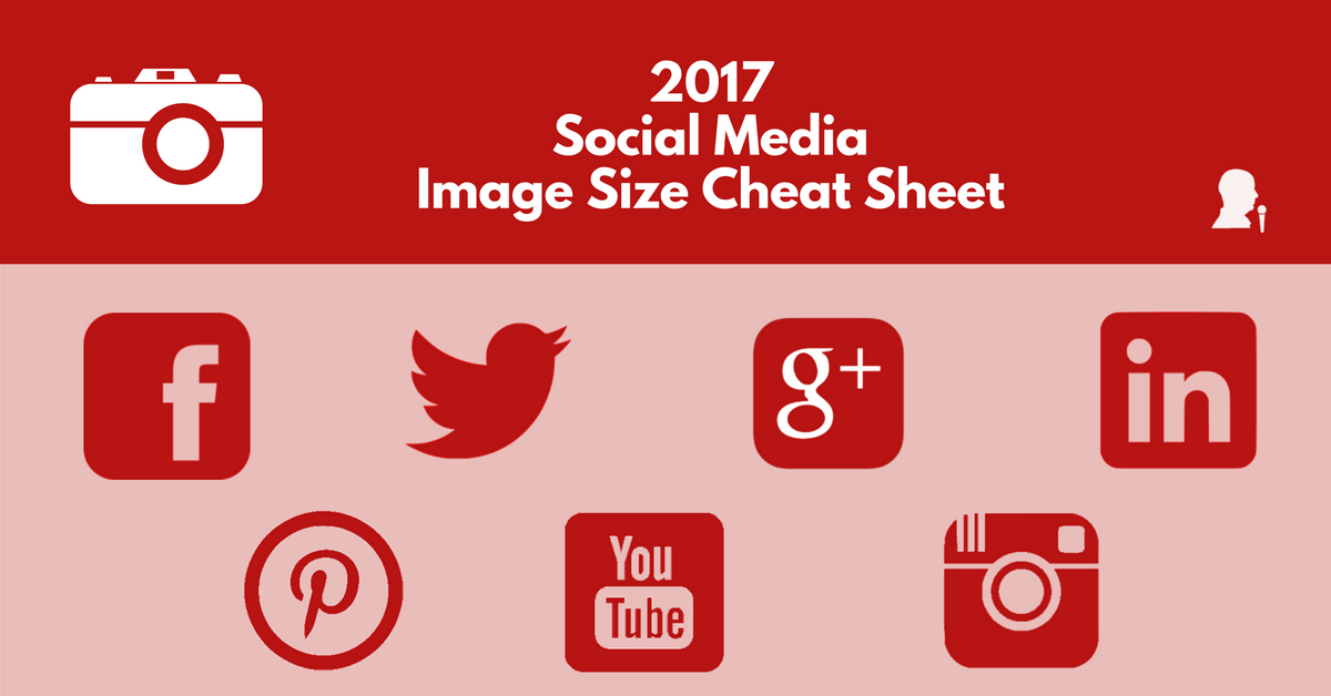 Get Your Image Sizes Right with This Social Media Image Size Cheat Sheet