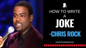 how to write a joke like Chris Rock