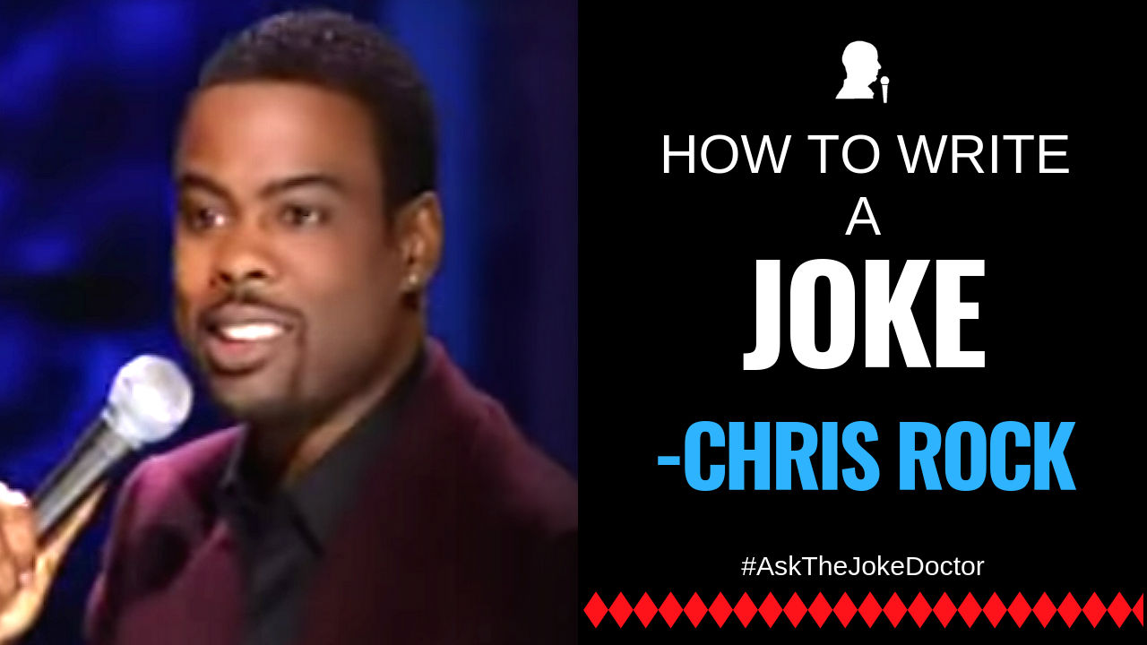 how to write a joke like Chris Rock